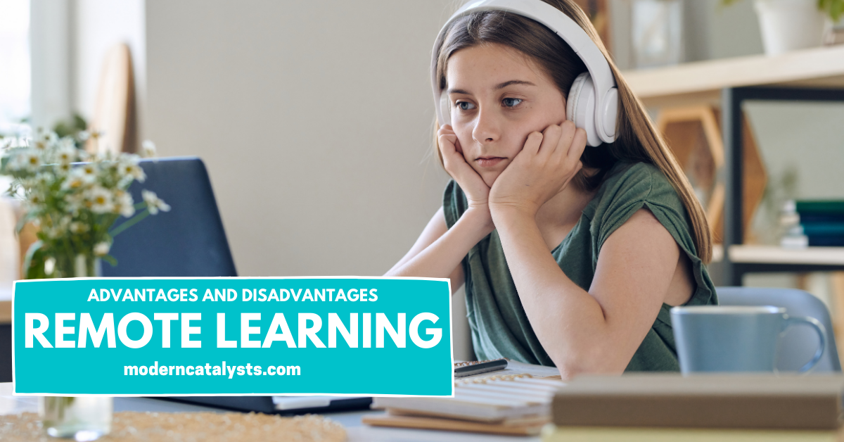 Advantage and Disadvantage of Remote Learning