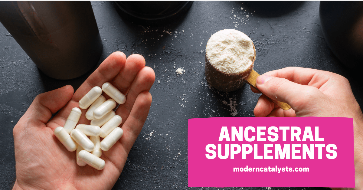 Pros and Cons Ancestral Supplements