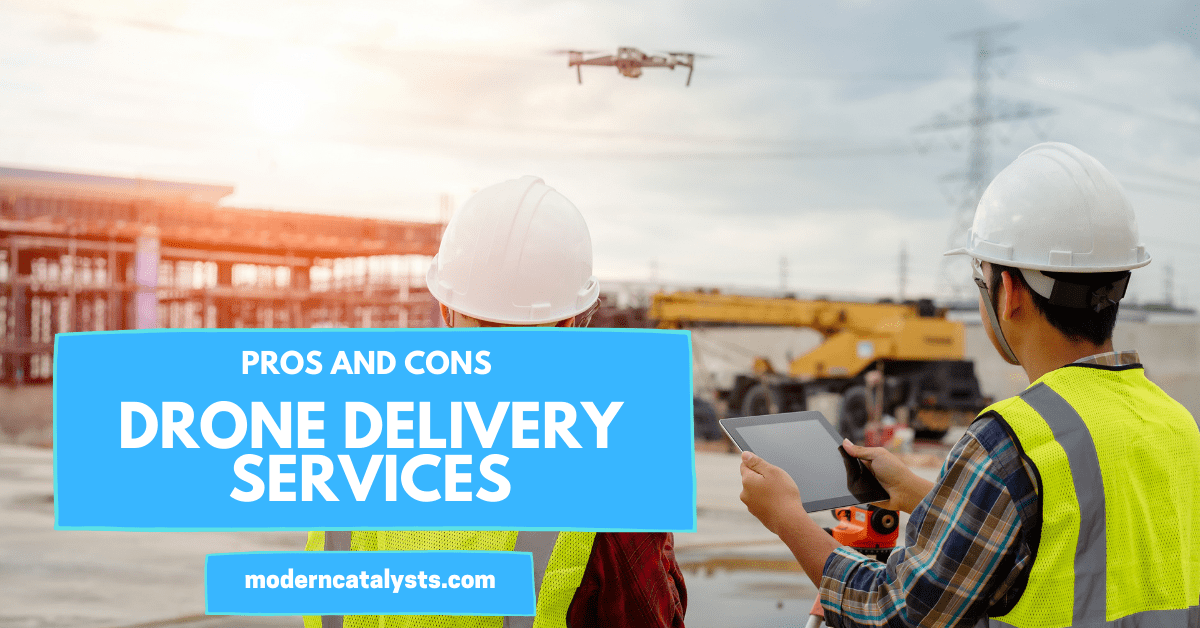 Pros and Cons of Drone Delivery Services
