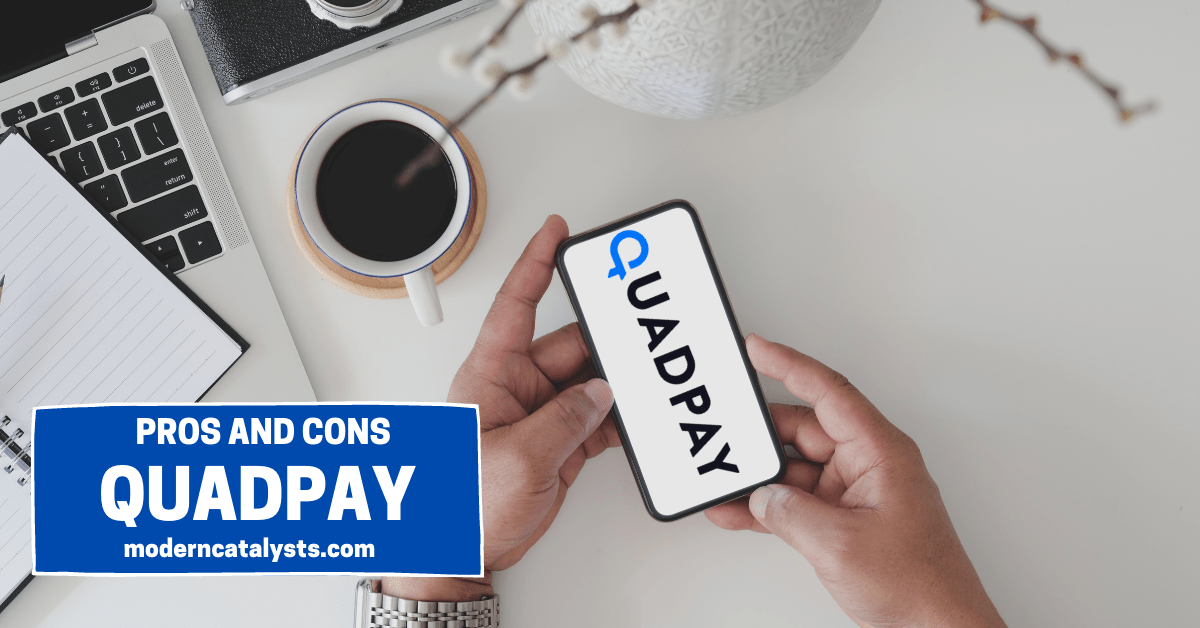 Pros and Cons of QuadPay