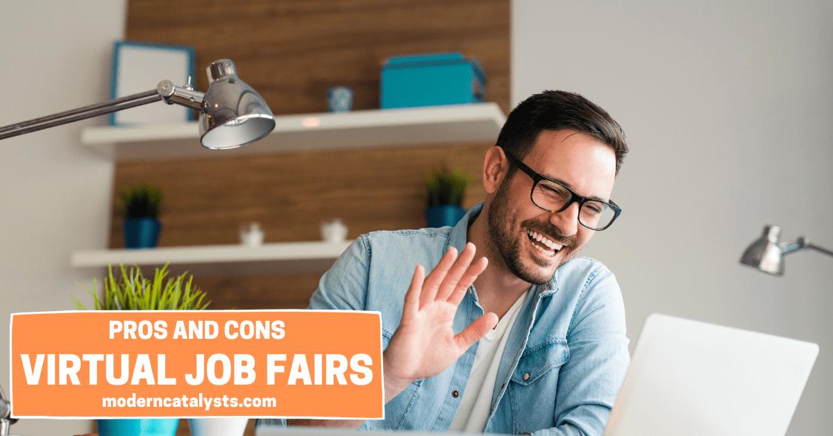 pros cons virtual job fairs