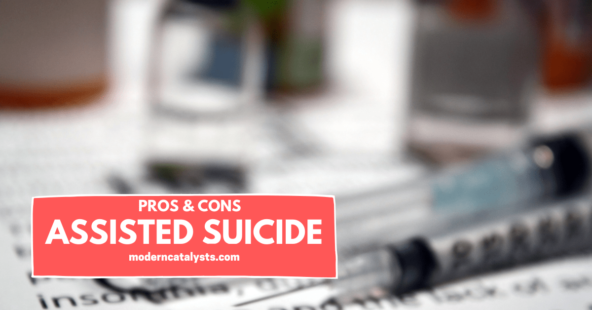 Assisted Suicide Pros and Cons