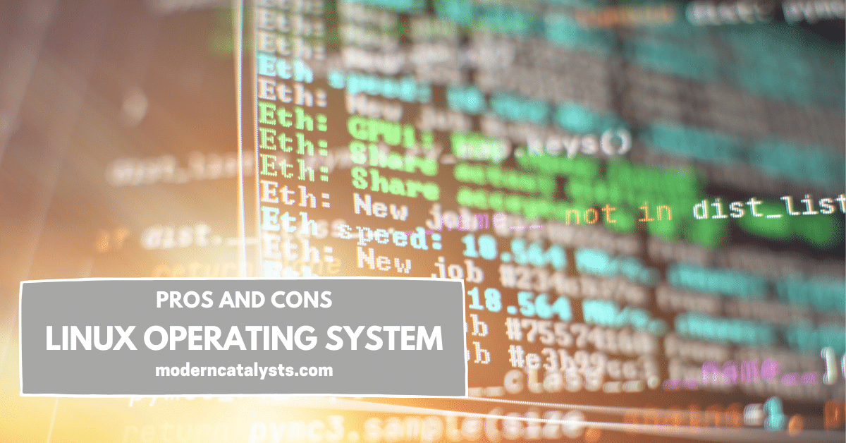 pros and cons Linux Operating System