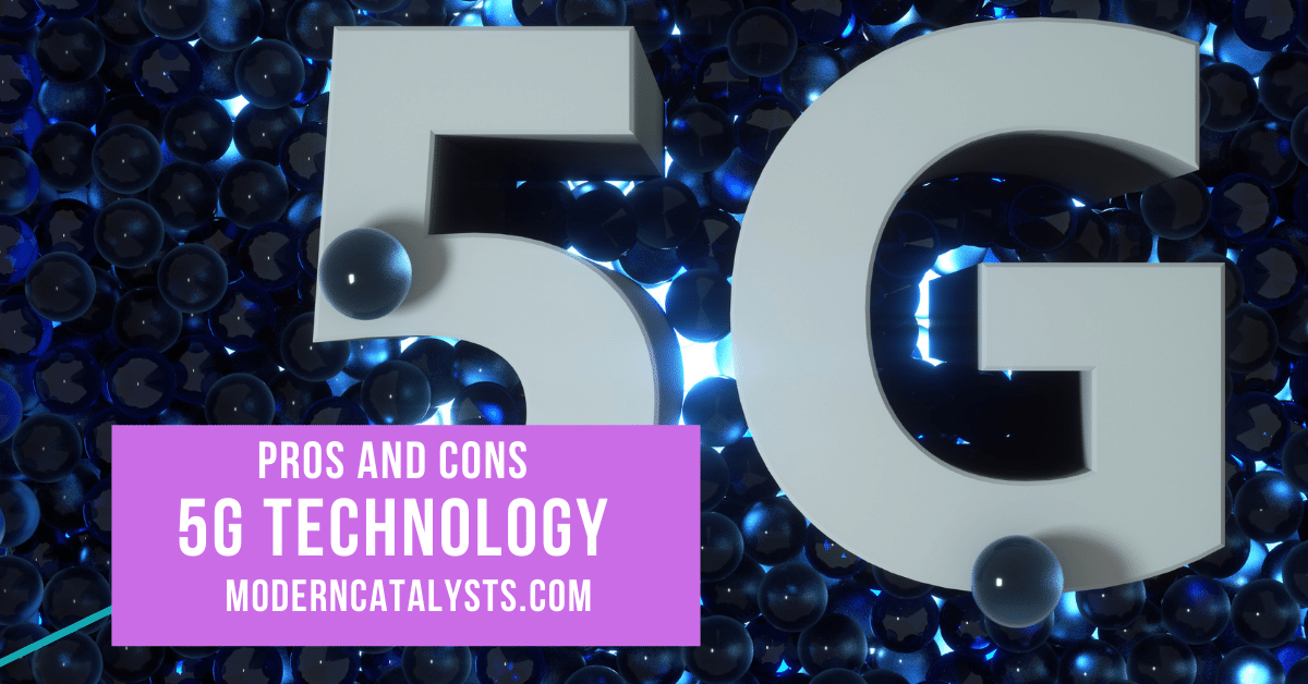 pros and cons 5g technology