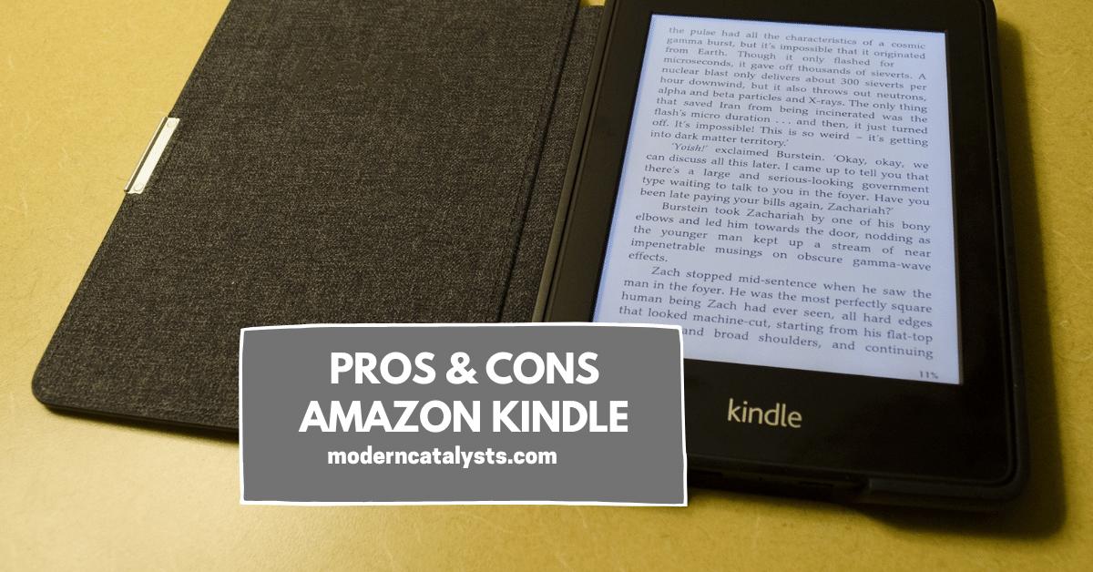 pros cons Amazon Kindle
