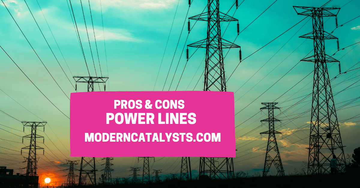 pros cons Power Lines