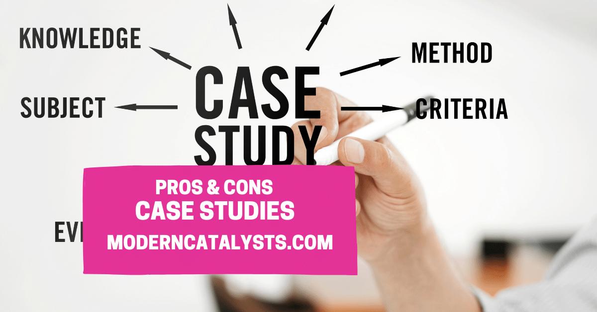 pros cons case studies